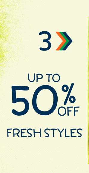 3. Up to 50% off fresh styles