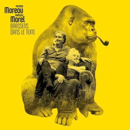 Ecoute la François Morel et Yolande Moreau