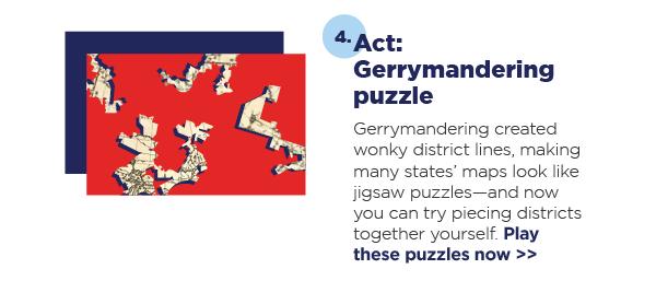 4. Act: Gerrymandering puzzle
