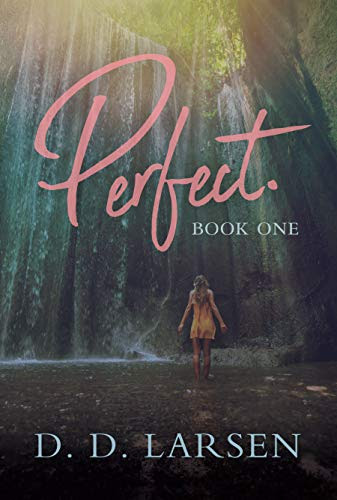 Cover for 'Perfect. (Perfect Series Book 1)'