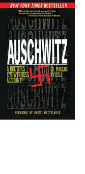 Auschwitz: A Doctor's Eyewitness Account by Dr. Miklos Nyiszli