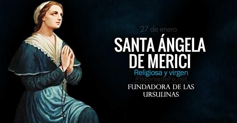 santa angela de merici fundadora de las ursulinas patrona de los enfermos