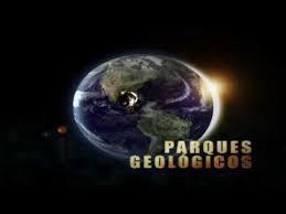 Resultado de imagen para Los parques geológicos