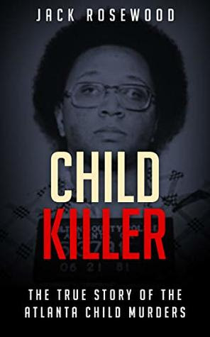 Child Killer by Jack Rosewood