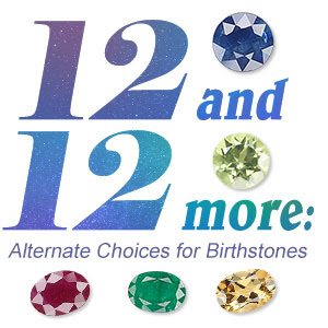 Alternate Choices of Birthstones