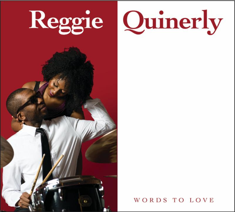 Reggie Quinerly Words to Love