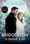 Livro - O duque e eu (Os Bridgertons – Livro 1)