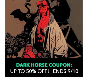 Dark Horse Coupon: up to 50% off! Sale ends 9/3.