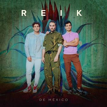 REIK rinde tributo a México con el estreno de su nuevo álbum, DE MÉXICO