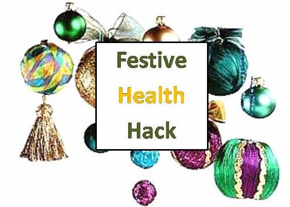 Festive Health Hack