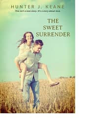 The Sweet Surrender by Hunter J. Keane