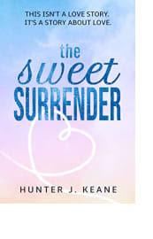 The Sweet Surrender by Hunter J. Keane