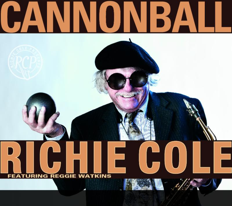 Richie Cole Cannonball
