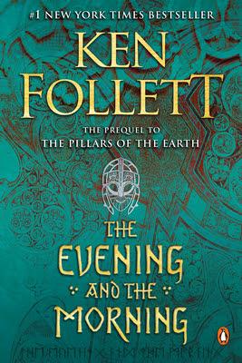 ✔️ Download The Evening and the Morning - Ken Follett PDF ✔️ Free pdf download ✔️ Ebook ✔️ Epub