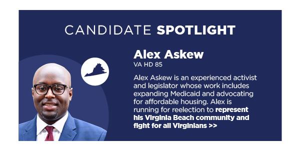 Candidate Spotlight: Alex Askew, VA HD 85