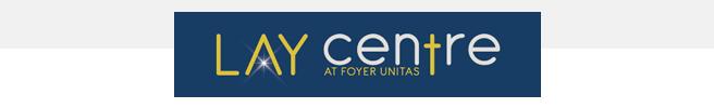 The Lay Centre at Foyer Unitas