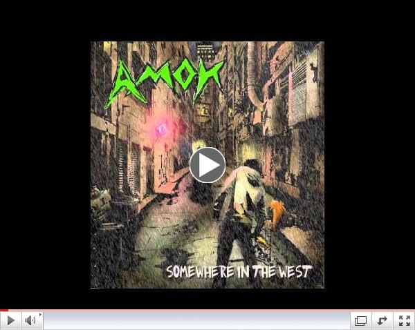 Amok - Somewhere In The West NEW ALBUM OUT NOW