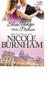 Slow Tango with a Prince by Nicole Burnham