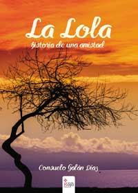 LA LOLA -CONSUELO GALÁN