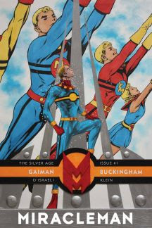 Miracleman by Gaiman & Buckingham: The Silver Age #1