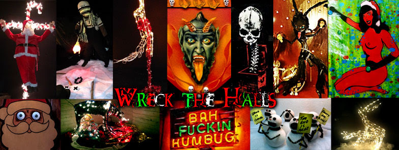 Wreck The Halls Banner