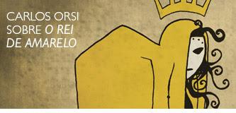 Carlos orsi sobre O rei de amarelo