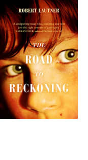 The Road to Reckoning by Robert Lautner