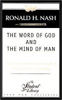 The Word of God and The Mind of Man - Nash