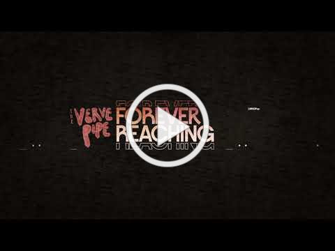 The Verve Pipe - Forever Reaching