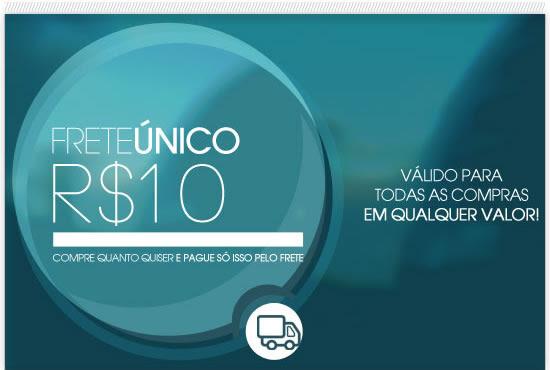 Frete único R$ 10 | Válido para todas as compras em qualquer valor!