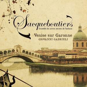 Venise sur Garonne: Les Sacqueboutiers Product Image