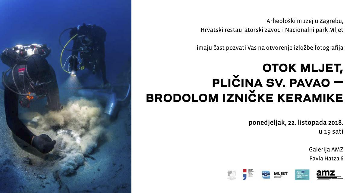 """AMZ – Otvorenje izložbe """"Otok Mljet, pličina sv. Pavao – brodolom izničke keramike (PRESS)"""