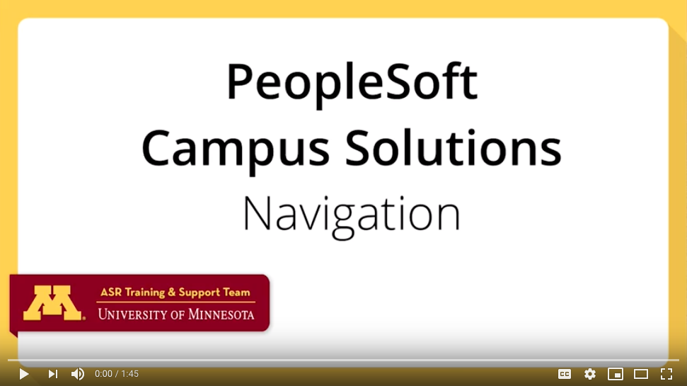 PeopleSoft Campus Solutions Navigation Video