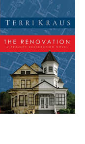 The Renovation by Terri Kraus