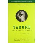 Tagore: The World Voyager [Hardcover]