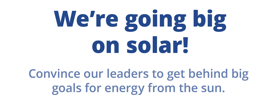 We're going big on solar!