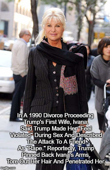 "Reprise: ""Trump Raped His Wife"" 