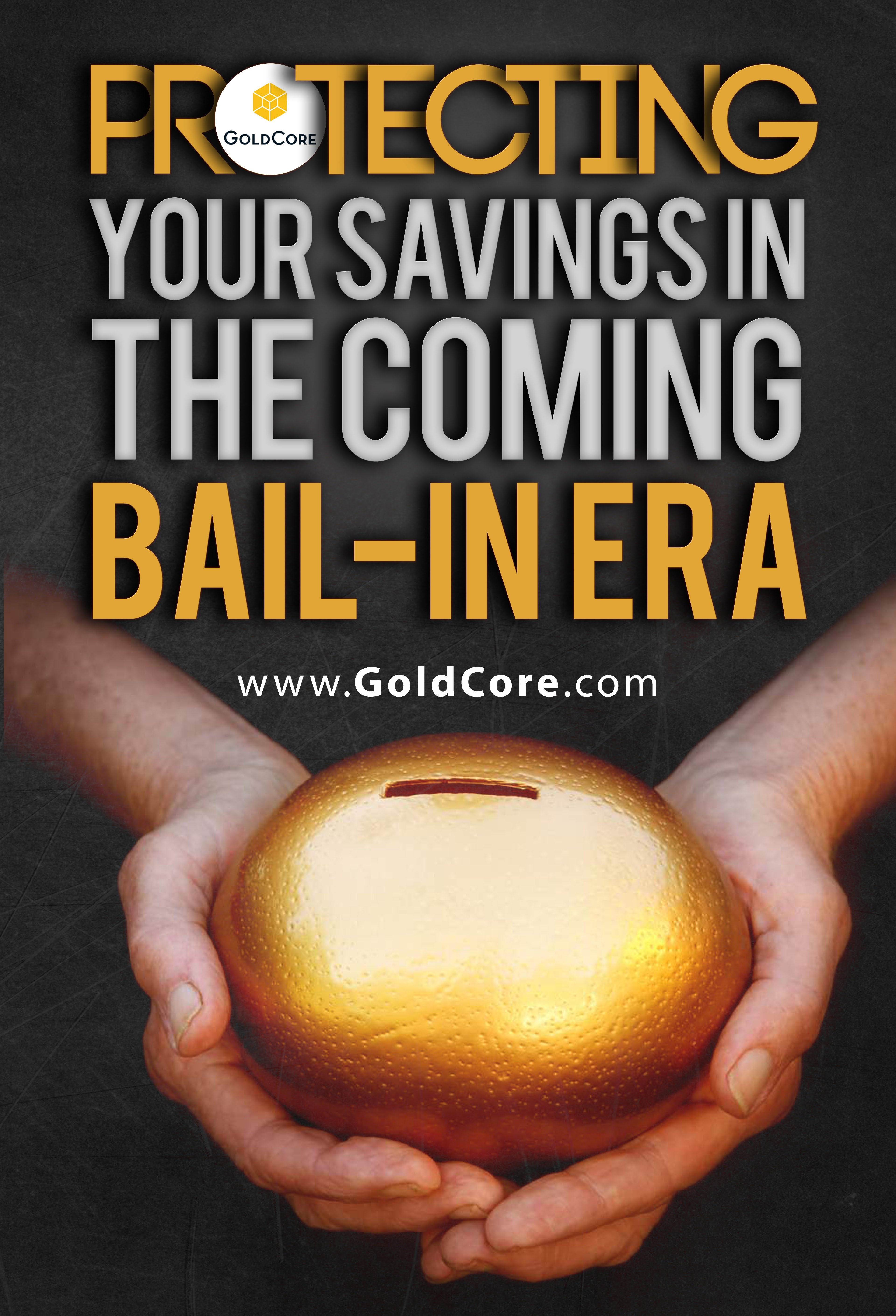 Protecting_Your_Savings_in_the_Coming_Bail_In_Era_-_Copy-3.jpg