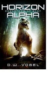 Horizon Alpha: Predators of Eden by D.W. Vogel