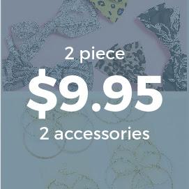 Grab Bag- 2 Piece $9.95 & FREE SHIPPING
