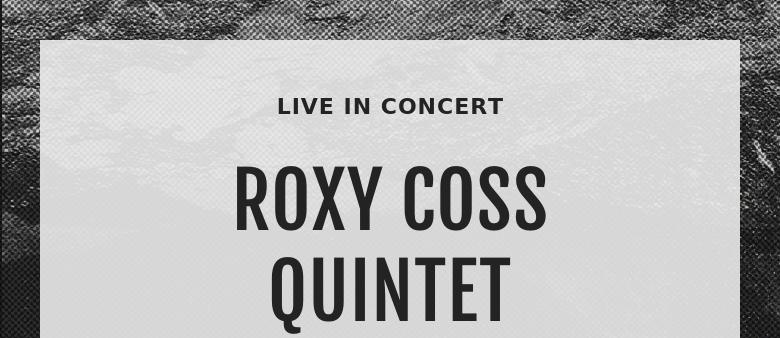LIVE IN CONCERT ROXY COSSQUINTET