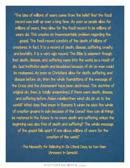 Ken Ham Creation Quote - Evolution - Millions of Years Destroys the Gospel