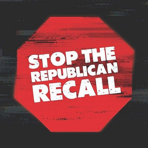"""White text on a red background shaped like a stop sign reads """"Stop the Republican recall"""""""
