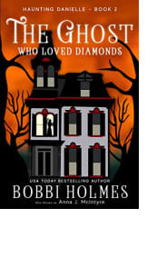 Haunting Danielle by Bobbi Holmes also known as Anna J. McIntyre