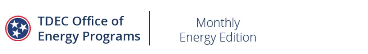 TDEC OEP's Monthly Energy Edition