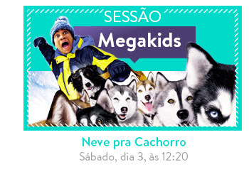Megapix - Sessão Megakids