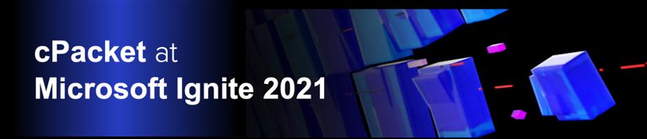 Microsoft Ignite 2021 Recap
