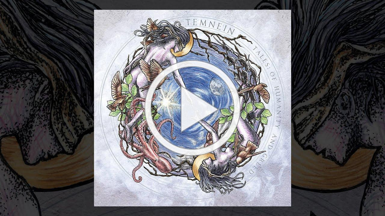 TEMNEIN - Tales: Of Humanity and Greed (OFFICIAL FULL ALBUM STREAM)