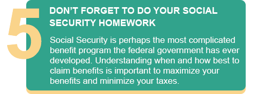 DON'T FORGET TO DO YOUR SOCIAL SECURITY HOMEWORK