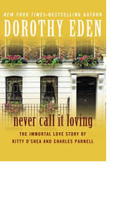 Never Call It Loving by Dorothy Eden